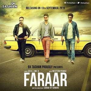 Faraar Lyrics Jas G Ft Mr G Mp3 Songs 320kbps | 9x Tashan