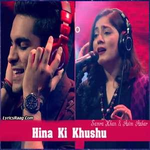 Hina Ki Khushu Lyrics – Samra Khan & Asim Azhar Coke Studio S08 E05 320 KBPS Mp3 Songs