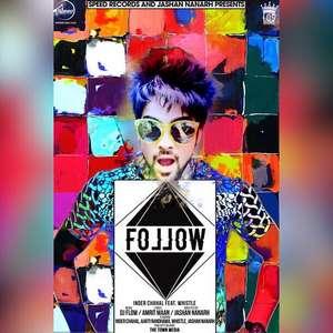 follow-lyrics-inder-chahal-feat-whistle-320-kbps-mp3-songs