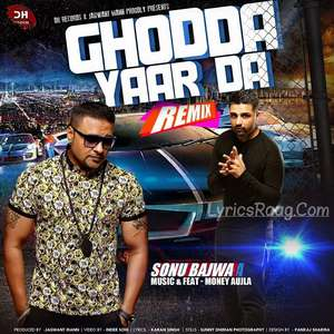 Ghodda Yaar Da Lyrics – Sonu Bajwa Feat Money Aujla