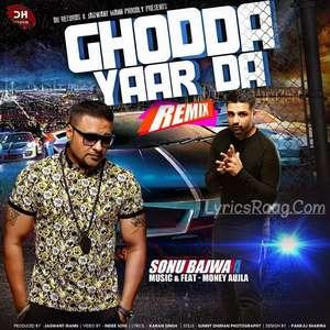 Ghodda Yaar Da Lyrics – Sonu Bajwa Feat Money Aujla