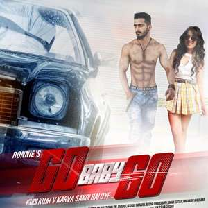 Go Baby Go Lyrics – Ronnie Feat B Praak | Jaani Songs Lyrics