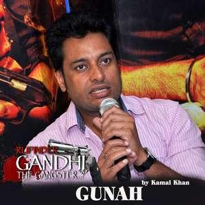 Gunah Lyrics – Kamal Khan From Rupinder Gandhi the Gangster [Sad Songs]
