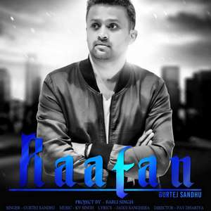 Raatan Lyrics – Gurtej Sandhu Ft Kv Singh