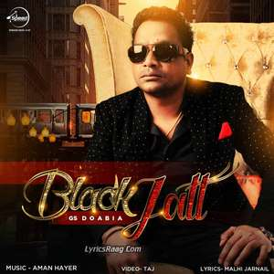 Black Jatt Lyrics – Guru Kailley Feat Aman Hayer