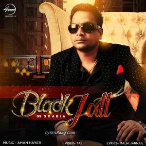 Black Jatt Lyrics – Guru Kailley Feat Aman Hayer