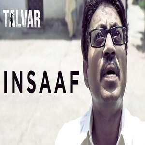 Insaaf Lyrics Talvar | Irfan Khan Konkona Sen Neeraj Kabi