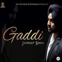 Gaddi Lyrics – Jagpreet Singh Feat Lil Daku