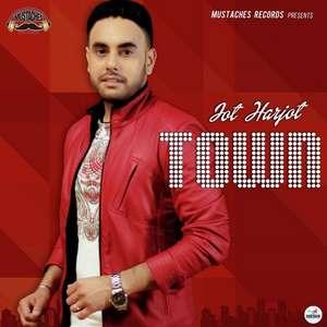 Town Lyrics – Jot Harjot Ft Desi Crew