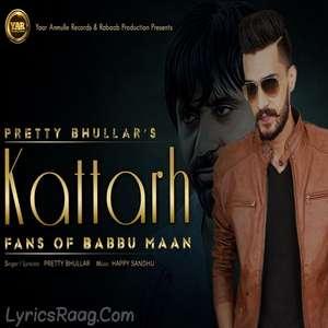Katad Fans Of Babbu Maan Lyrics – Pretty Bhullar