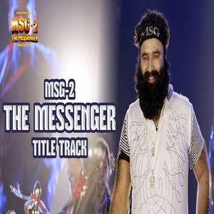 MSG The Messenger Lyrics – Saint Gurmeet Ram Rahim Singh Ji | MSG 2 The Messenger