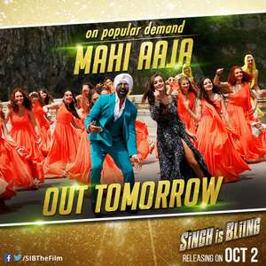 Mahi Aaja Lyrics – Manj Musik From Singh is Bling Movie