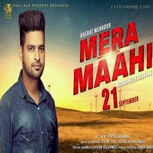 Mera Maahi Lyrics – Hasrat Mehboob