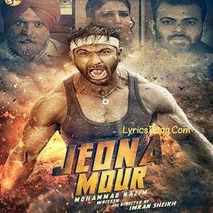 Jeona Mour Lyrics – Mohammad Nazim Ft Desi Crew