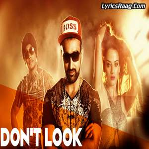 Don't Look Lyrics – Surmeet Feat. Kuwar Virk