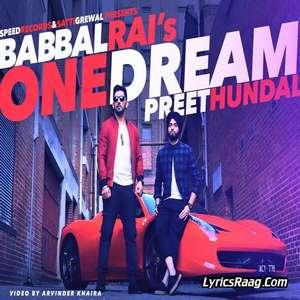 One Dream Lyrics – Babbal Rai Ft Preet Hundal 320 KBPS Mp3 Songs