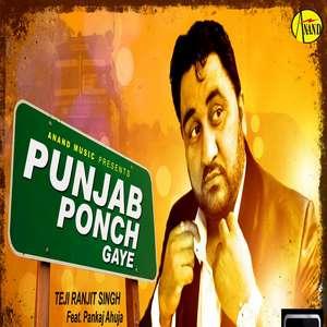 Punjab Ponch Gaye Lyrics – Teji Ranjit Singh Feat Pankaj Ahuja Mp3 Songs