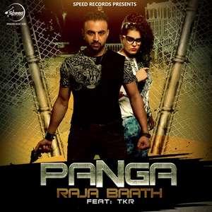 Panga Lyrics – Raja Baath Feat TKR