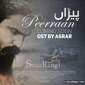 Peerraan OST Swaarangi – Asrar Shah Mp3 Songs Lyrics