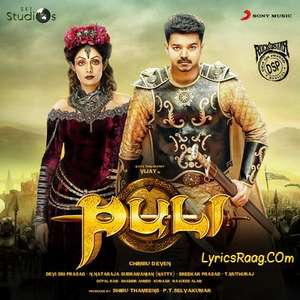 Puli (2015) Hindi Movie All Songs Lyrics Vijay & Hansika Motwani