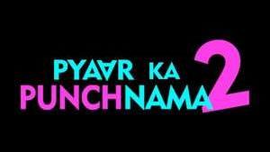 Pyaar Ka Punchnama 2 (2015) Movie All Songs Lyrics