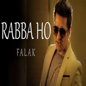 Rabba Ho Lyrics – Falak Shabir From Judah Album