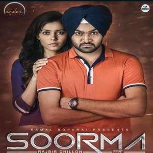 Soorma Lyrics – Rajbir Dhillon Ft Desi Routz