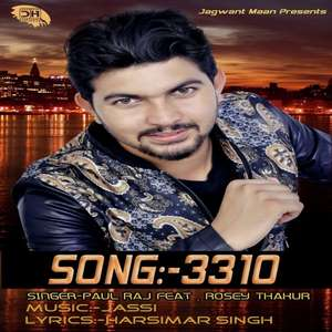 3310 Lyrics – Paul Raj & Rosey Thakur Punjabi Songs