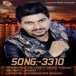 3310 Lyrics – Paul Raj & Rosey Thakur Punjabi Songs