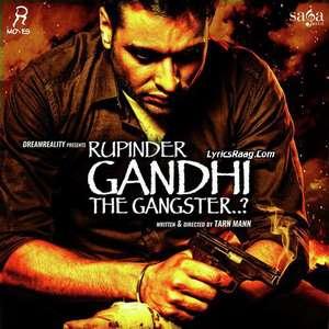 Rupinder Gandhi The Gangster Movie All Songs Lyrics – Dev Kharoud