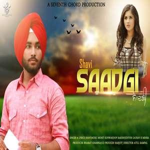 Saadgi Lyrics – Shavi Ft Mohit Kunwar