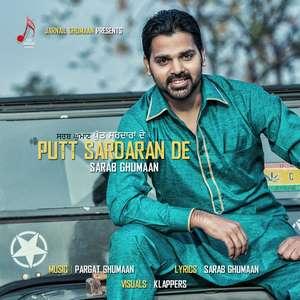 Putt Sardaran De Lyrics – Sarab Ghumaan