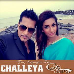 Challeya – Bally Sagoo -Sayantani Das - Cafe Punjab