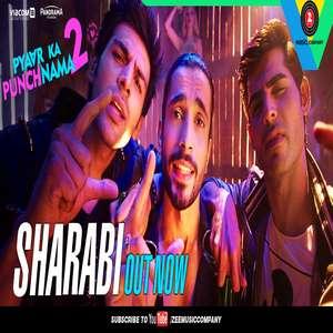 Sharabi Lyrics Pyar Ka Punchnama 2 | Sharib, Toshi & Raja Hasan