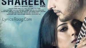 Shareek (2015) Movie All Songs Lyrics – Jimmy Shergill & Mahi Gill