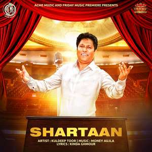 Shartaan Lyrics – Kuldeep Toor Ft Money Aujla | Friday Music Premiere