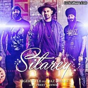 Sitarey Lyrics – Jaz Dhami Feat Tigerstyle
