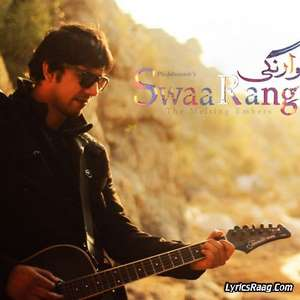 So Ja – Sami Khan OST Swaarangi Mp3 Songs Lyrics