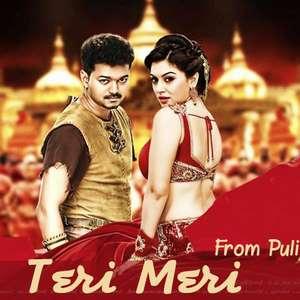 Teri Meri Lyrics From Puli Movie – Devi Sri Prasad & Neeti Mohan