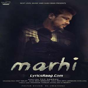 Marhi Lyrics – Veet Baljit From Beri