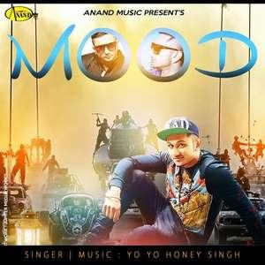 Mood Kharaab Lyrics – Raja Baath Ft Yo Yo Honey Singh