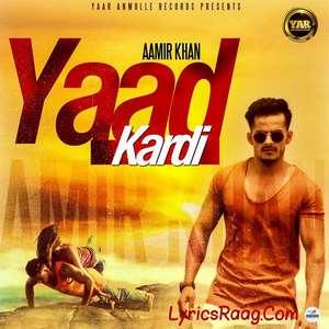 Yaad Kardi Lyrics Aamir Khan New Single