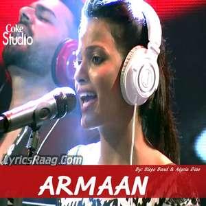 Armaan Lyrics – Siege Band & Alycia Dias | Coke Studio