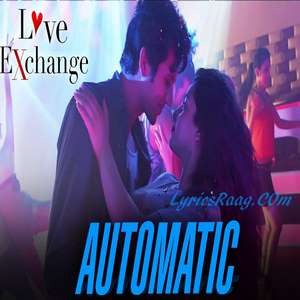 Automatic Song Lyrics From Love Exchange Hindi Movie