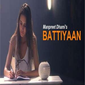 Battiyaan (Battiyan) Lyrics Manpreet Dhami