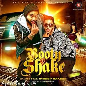 Booty Shake Lyrics – Indeep Bakshi & Kaydee Songs