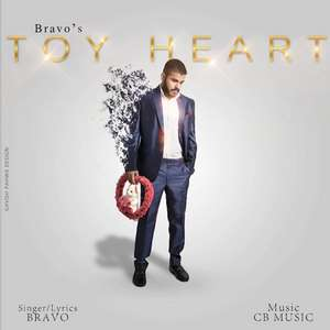 Toy Heart Lyrics – Bravo Songs (ਮੈਨੂੰ ਫੇਰ ਨਾ ਕਿਹੋ ਕੇ ਇਹਨੂ ਹੋਰ ਤੋਡਤਾ)