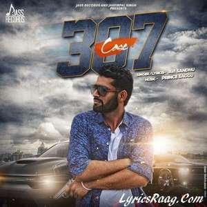 Case 307 Lyrics Avi Sandhu