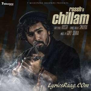 Chillam Song Lyrics Rossh Feat Smayra & Gupz Sehra