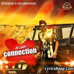 Connection Lyrics – A Jay Feat Kuwar Virk